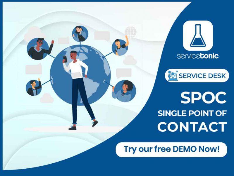 SPOC- Single Point of Contact | Service Desk | ServiceTonic